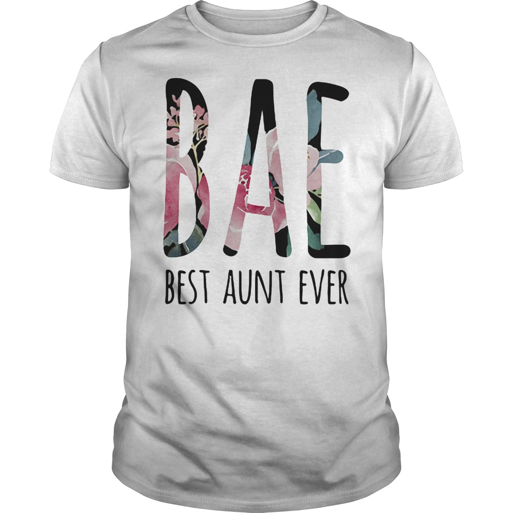 Bae best aunt ever shirt