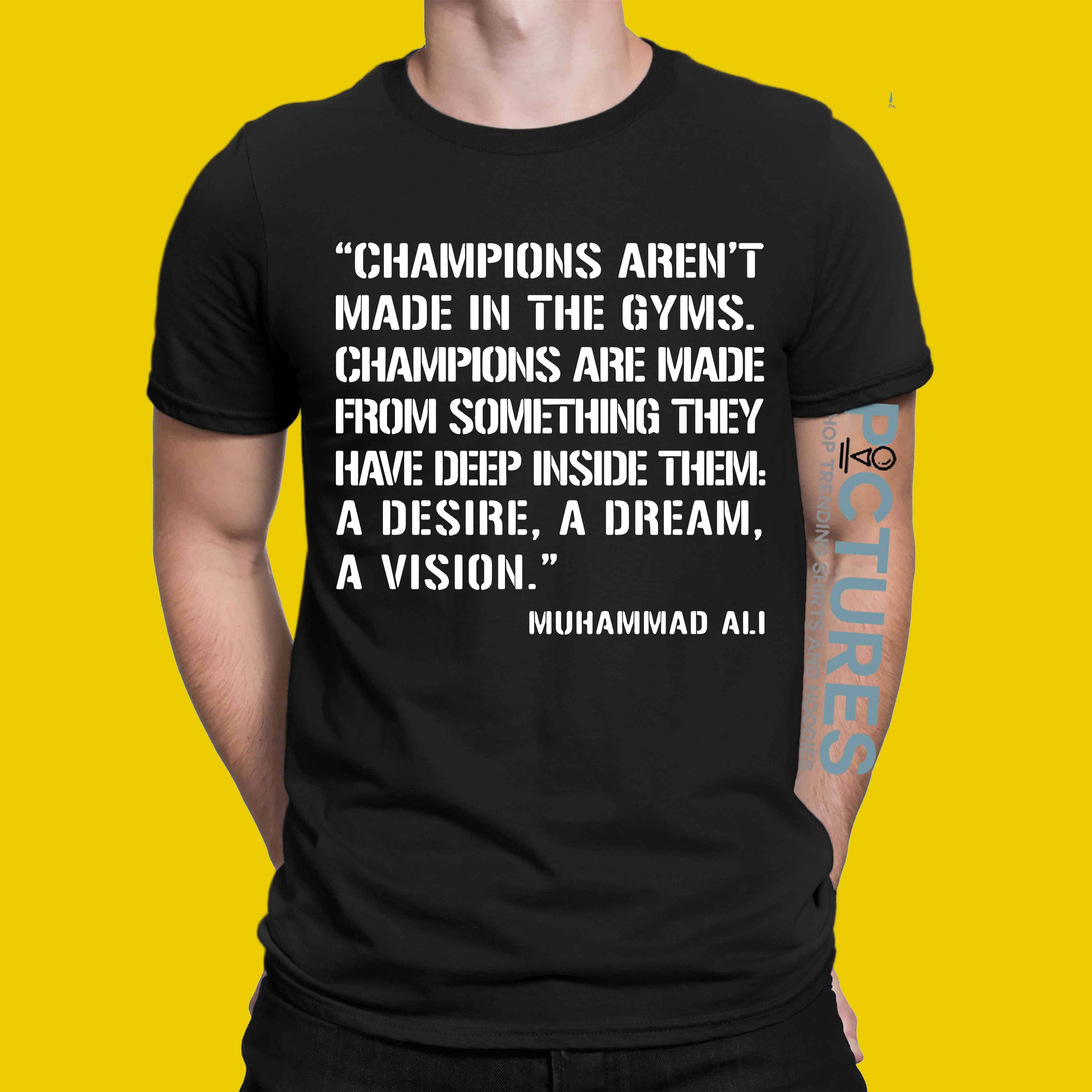 I Build Champions T Shirt: Champion Aren't Made In The Gyms Shirt, Hoodies, Sweater