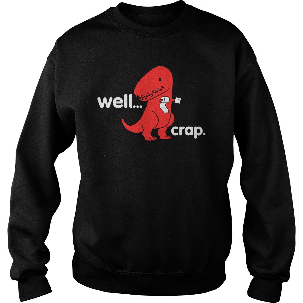 Crap Dino Sweater