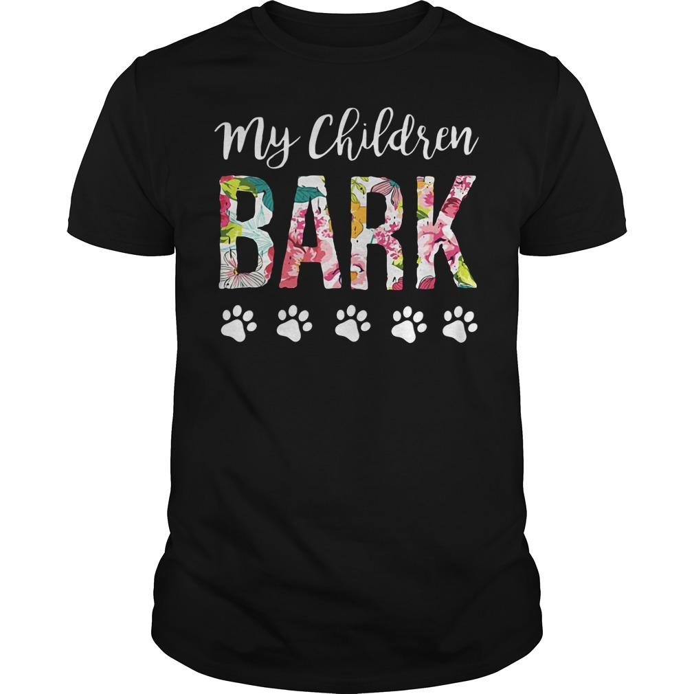 Official My children BARK dog Guys tee