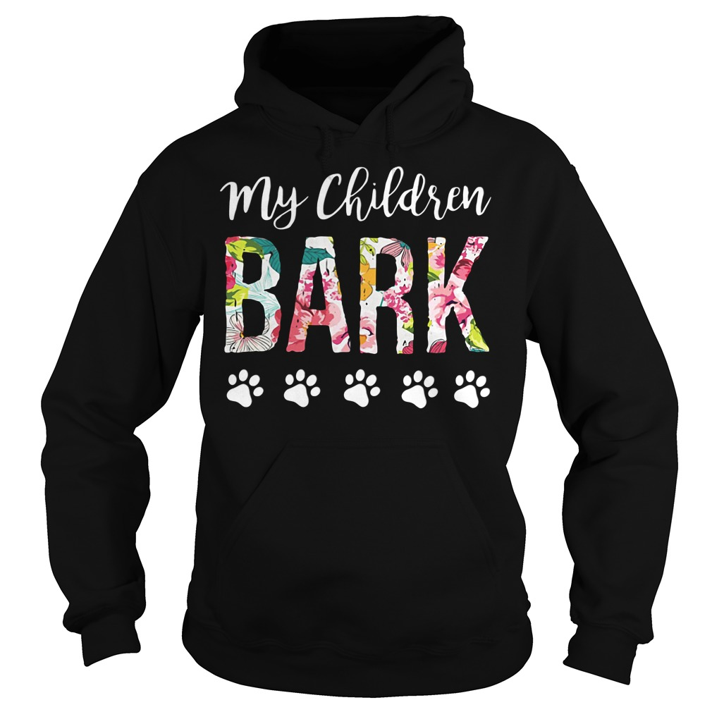 Official My children BARK dog Hoodie