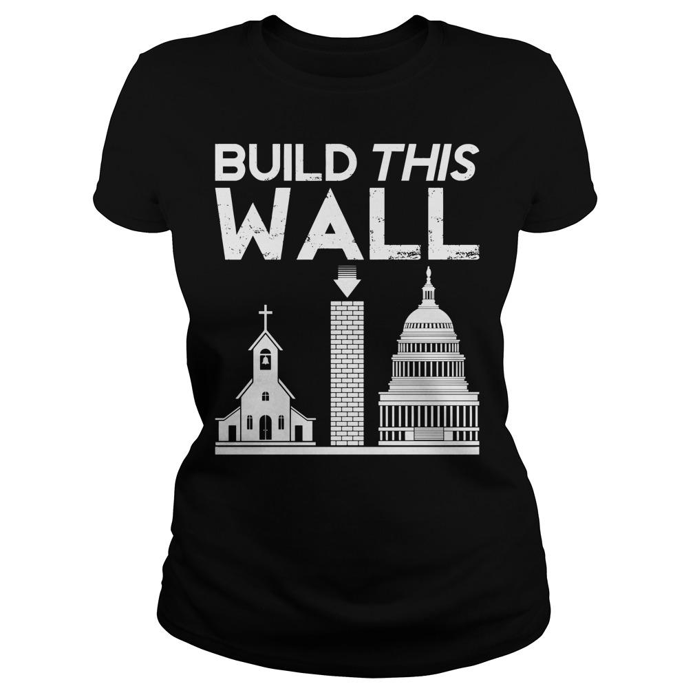 Build This Wall Ladies tee