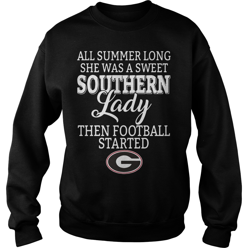 Georgia Bulldogs All Summer Long She Was A Sweet Southern Lady Then FootBall Started Sweater
