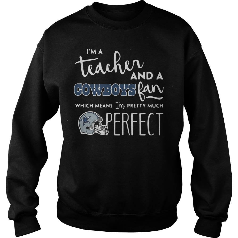I'm A Teacher And A Cowboys Fan Sweater