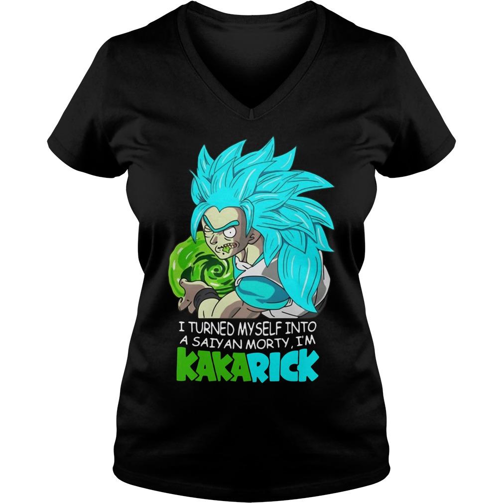 Rick And Morty I Turned Myself Into A Saiyan Morty I'm Kakarick V-neck