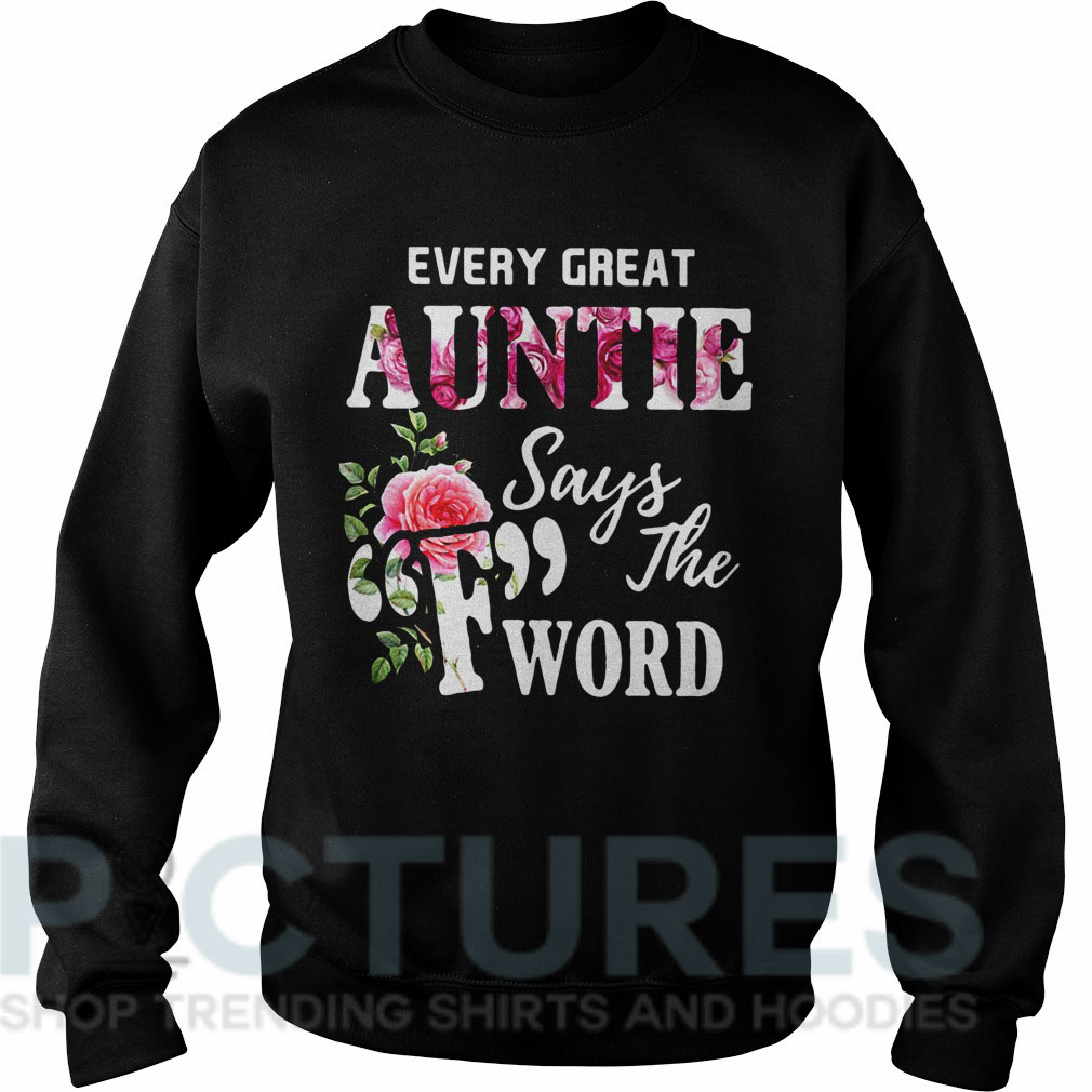 "Every great auntie says ""F"" the word Sweater"