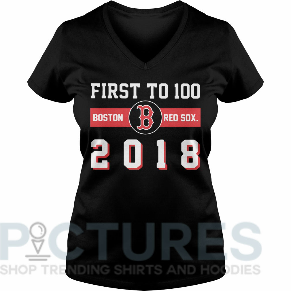 First to 100 boston red sox 2018 V-neck