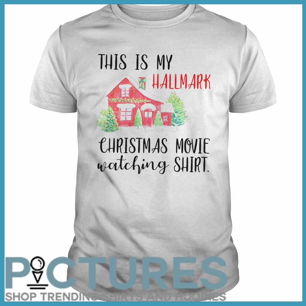 This is my Hallmark Christmas movie watching Guys tee