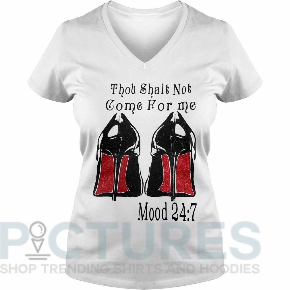 Shoes Thou shalt not come for me mood 24:7 V-neck