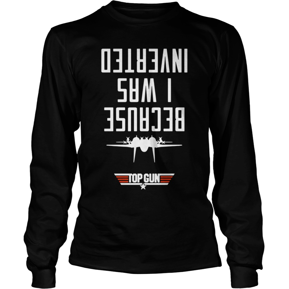 [Jeu] Association d'images - Page 13 Top-gun-because-i-was-inverted-long-sleeve
