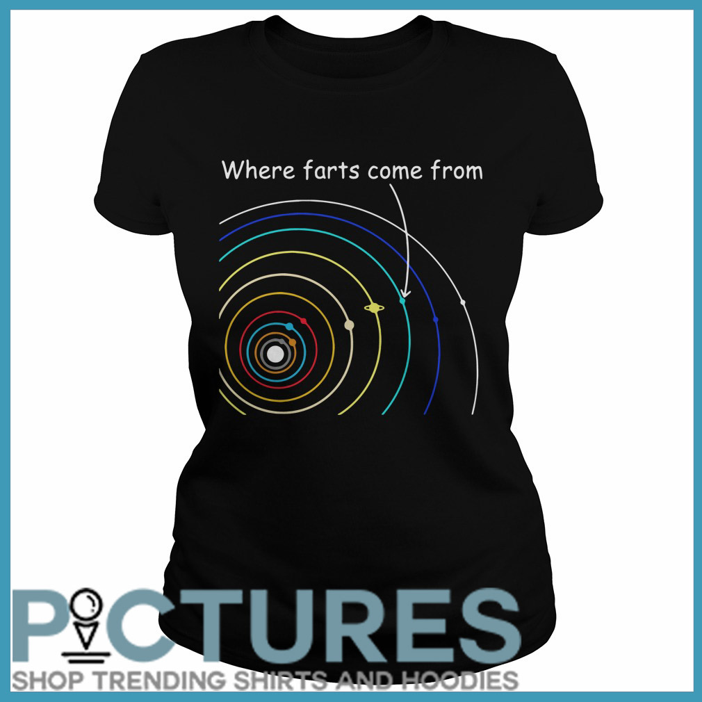 Where farts come from Ladies tee