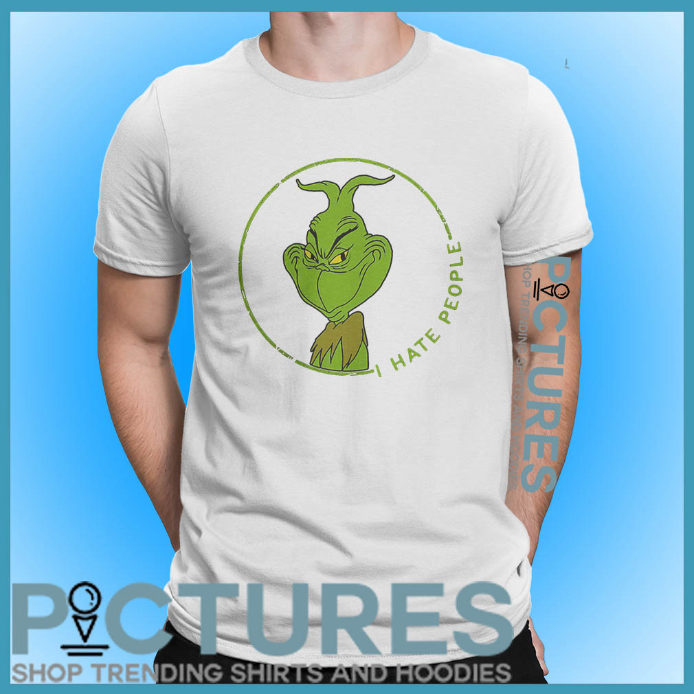 Grinch I hate people shirt