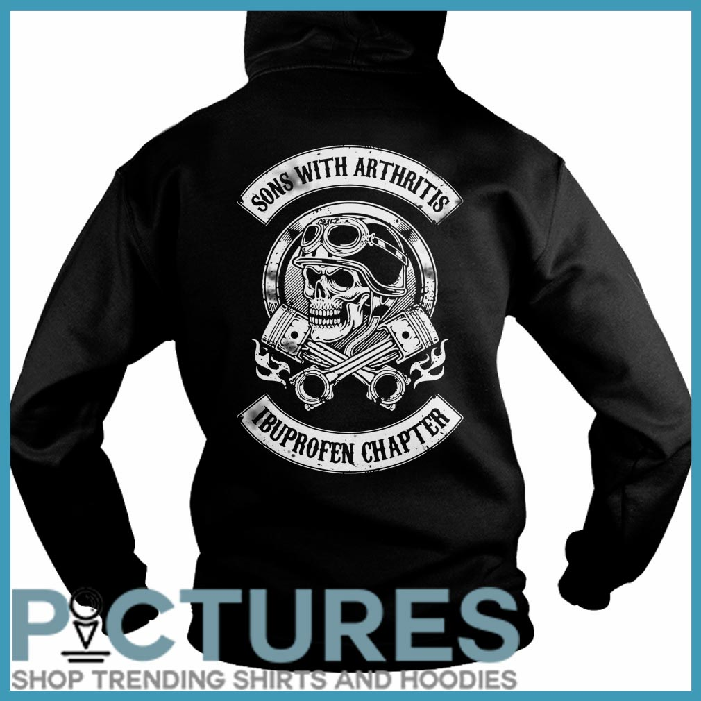 Son with arthritis ibuproffen chapter Hoodie