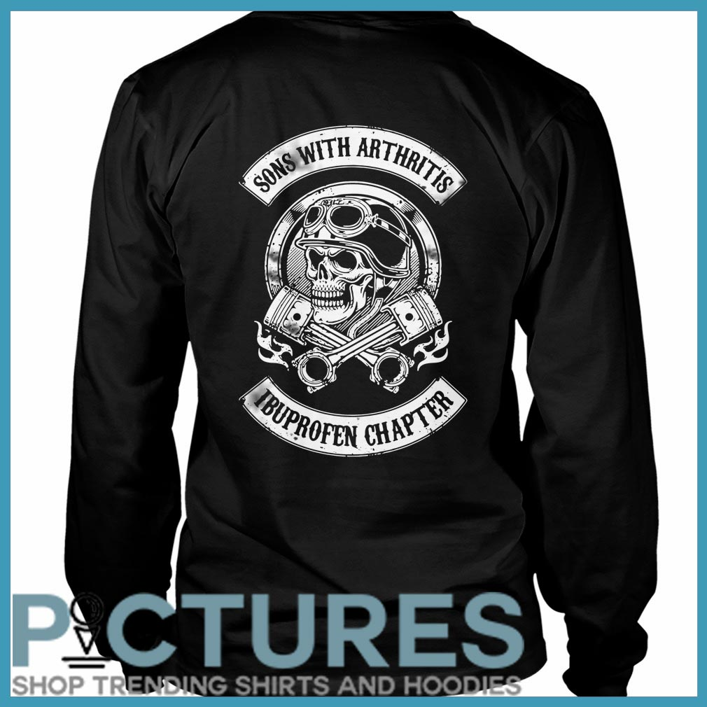 Son with arthritis ibuproffen chapter Long sleeve
