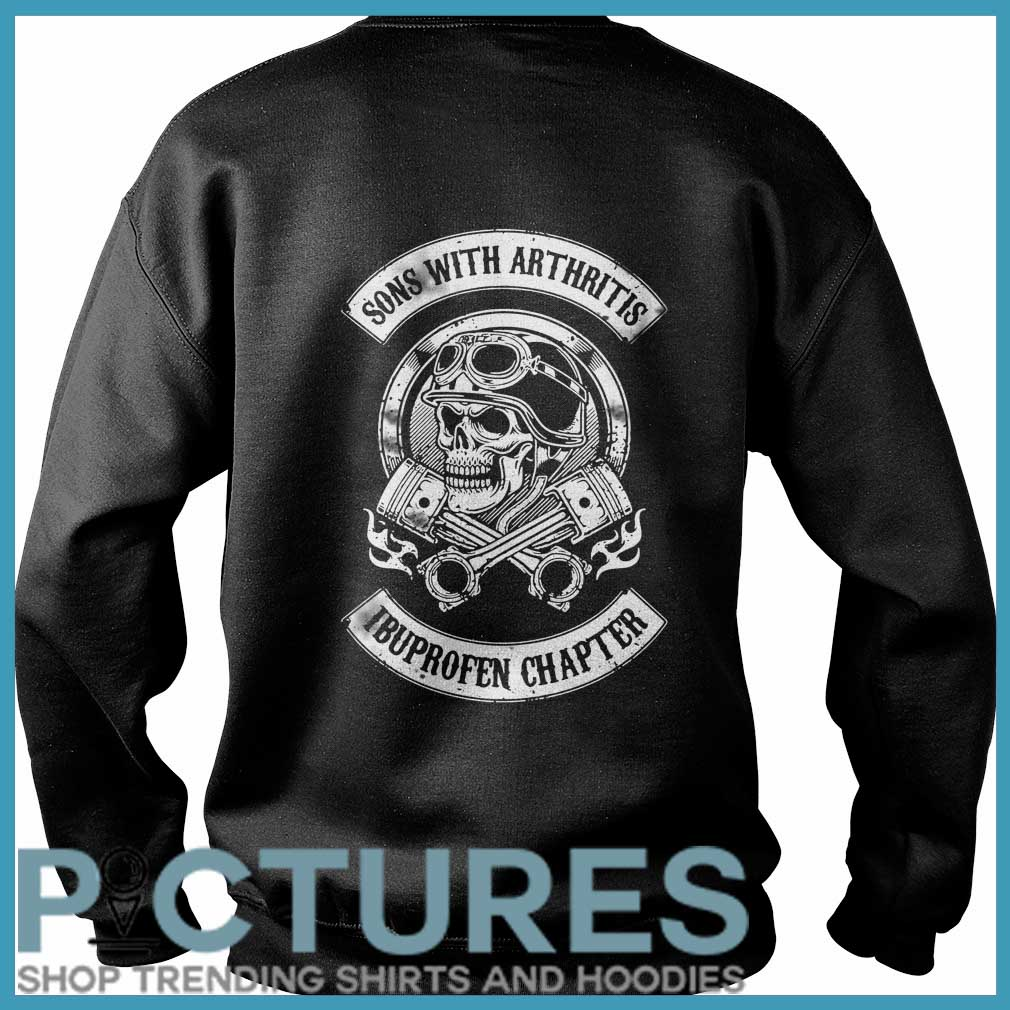 Son with arthritis ibuproffen chapter Sweater