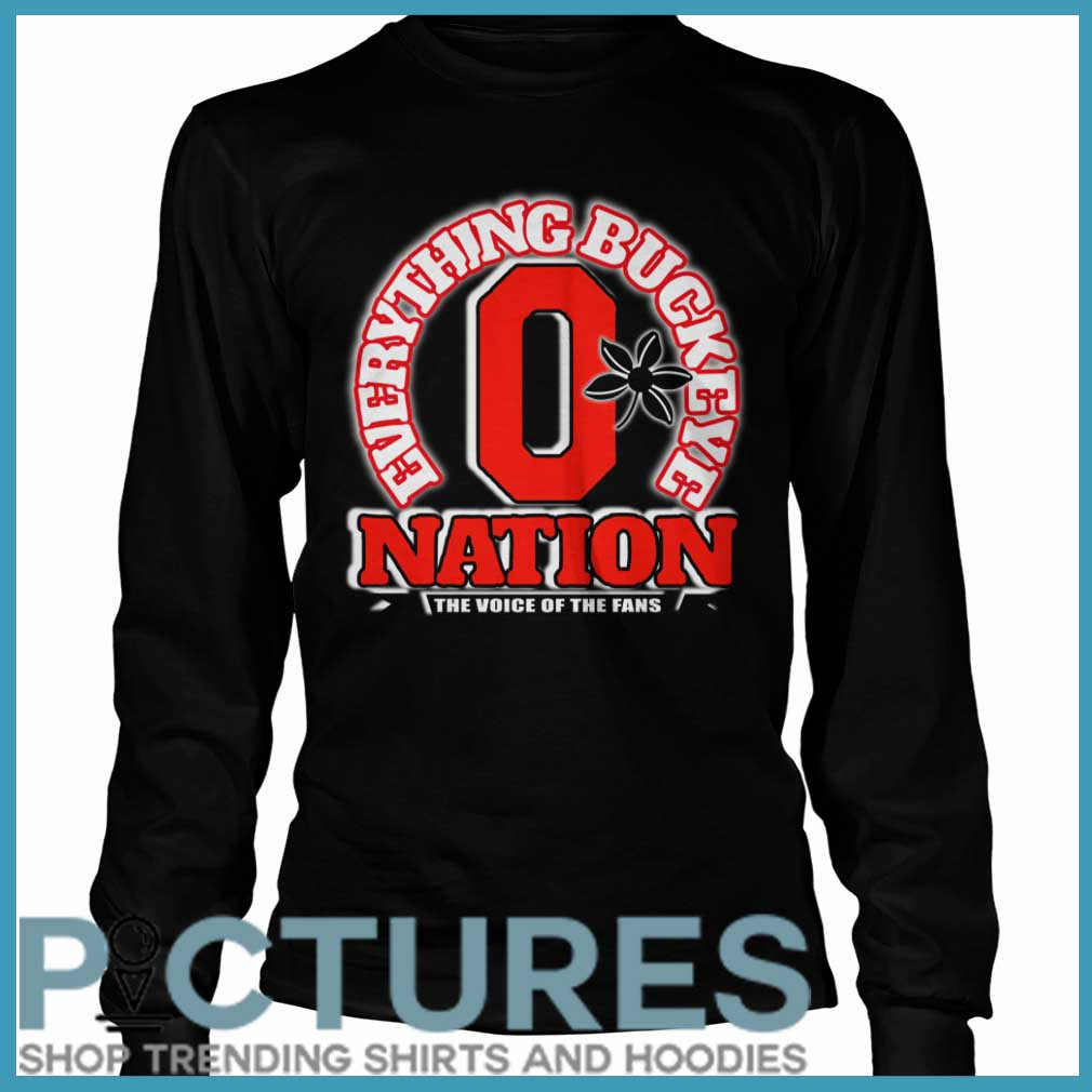 Everything Buckeye nation the voice of the fans Long sleeve