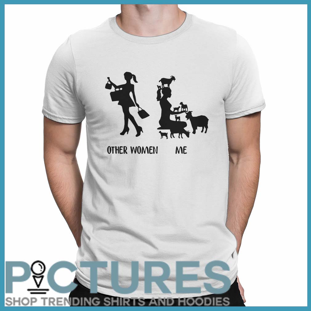Other Women Vs Me Shirt