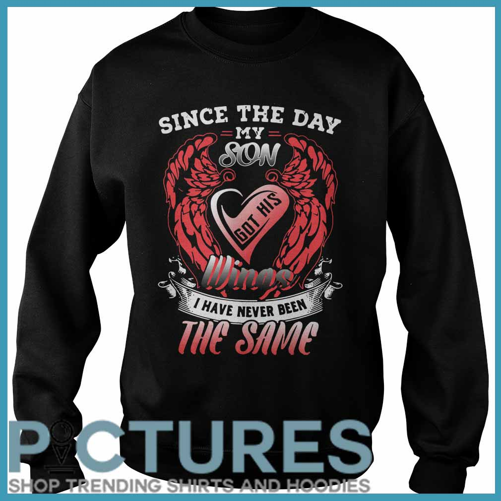 Since the day my son got his wings I have never been the same Sweater