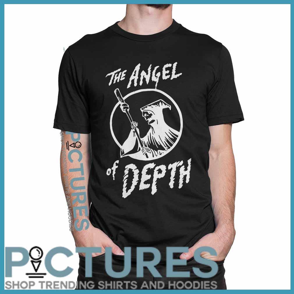 The Angel Of Depth shirt