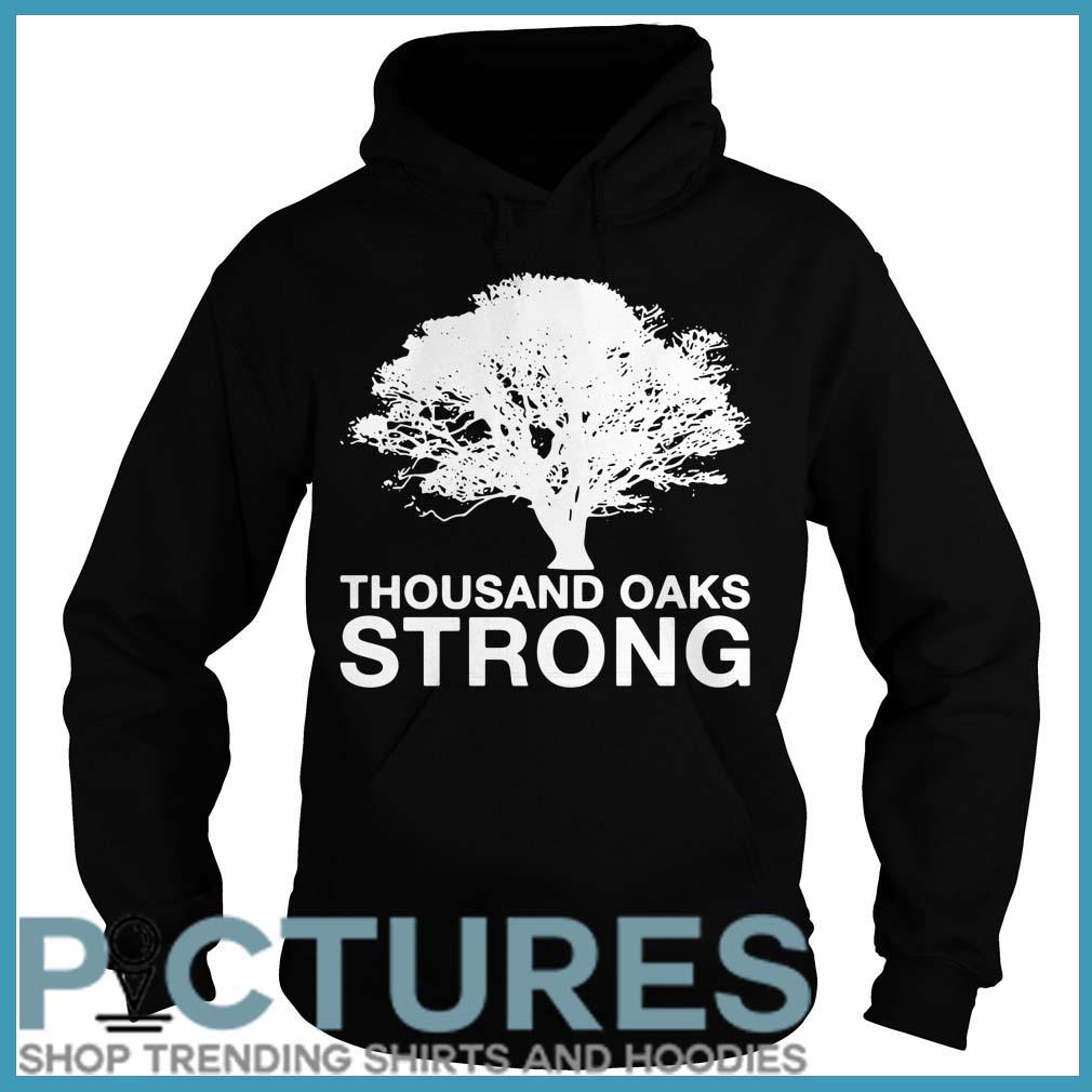 Thousand Oaks Strong Hoodie tee