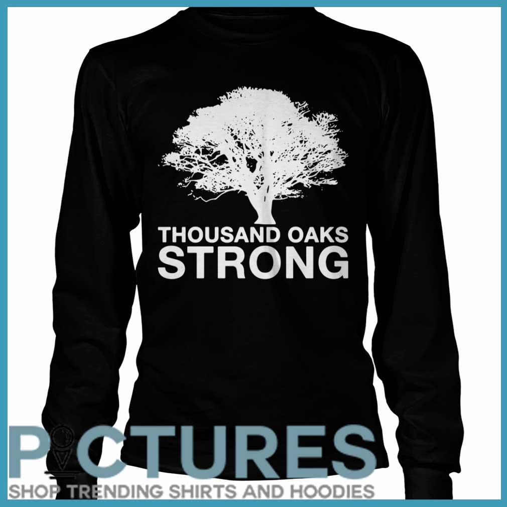Thousand Oaks Strong Longsleeve