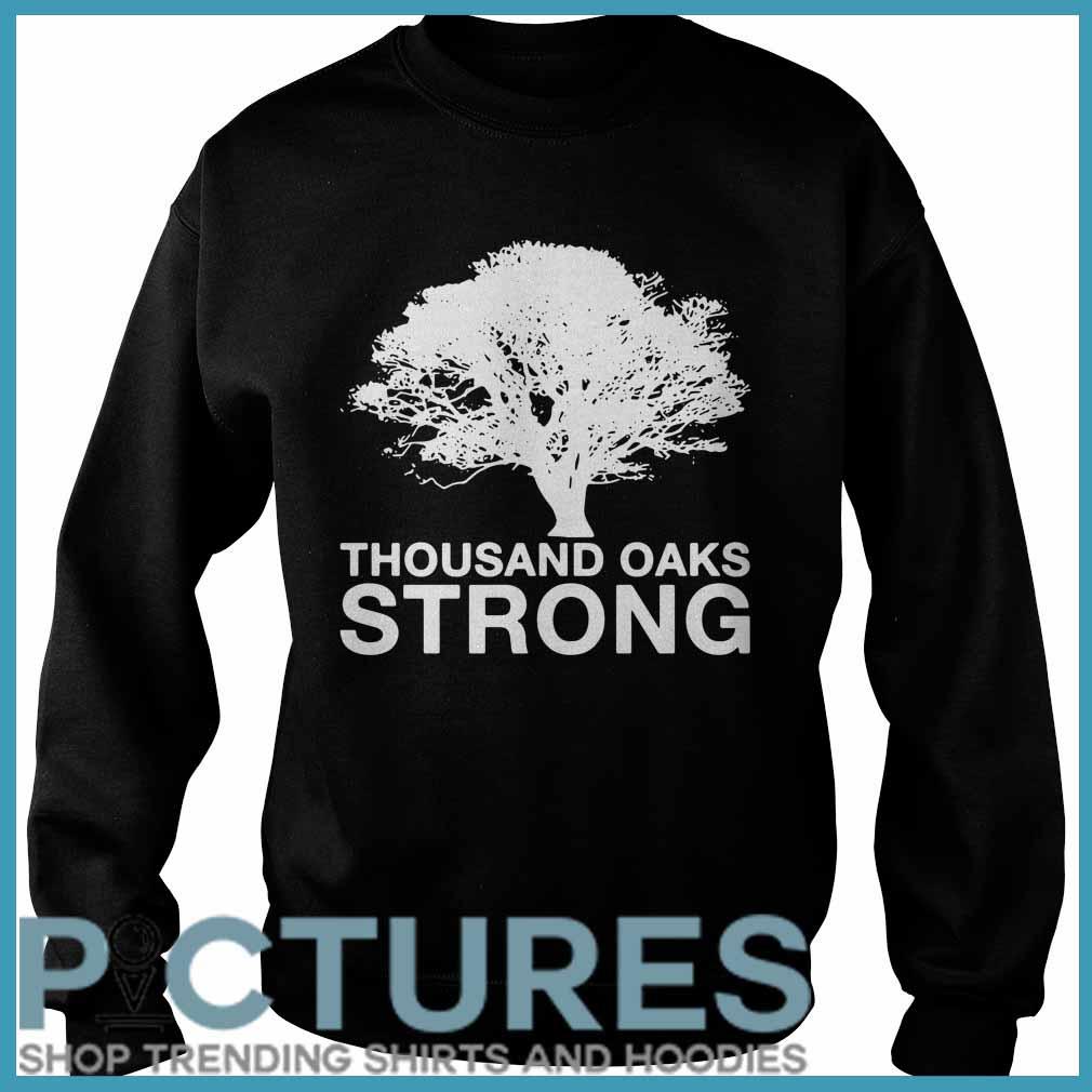 Thousand Oaks Strong SweatShirt