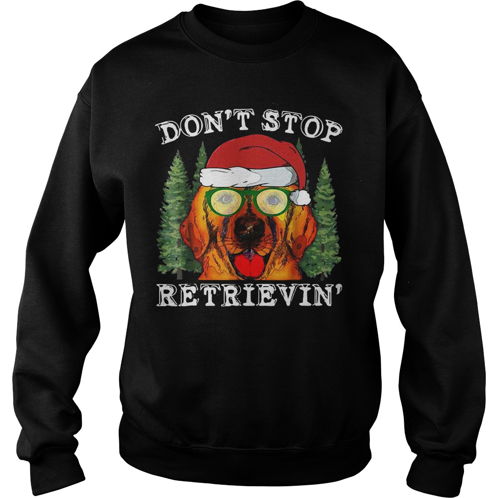 Dog don't stop retrievin' sweater