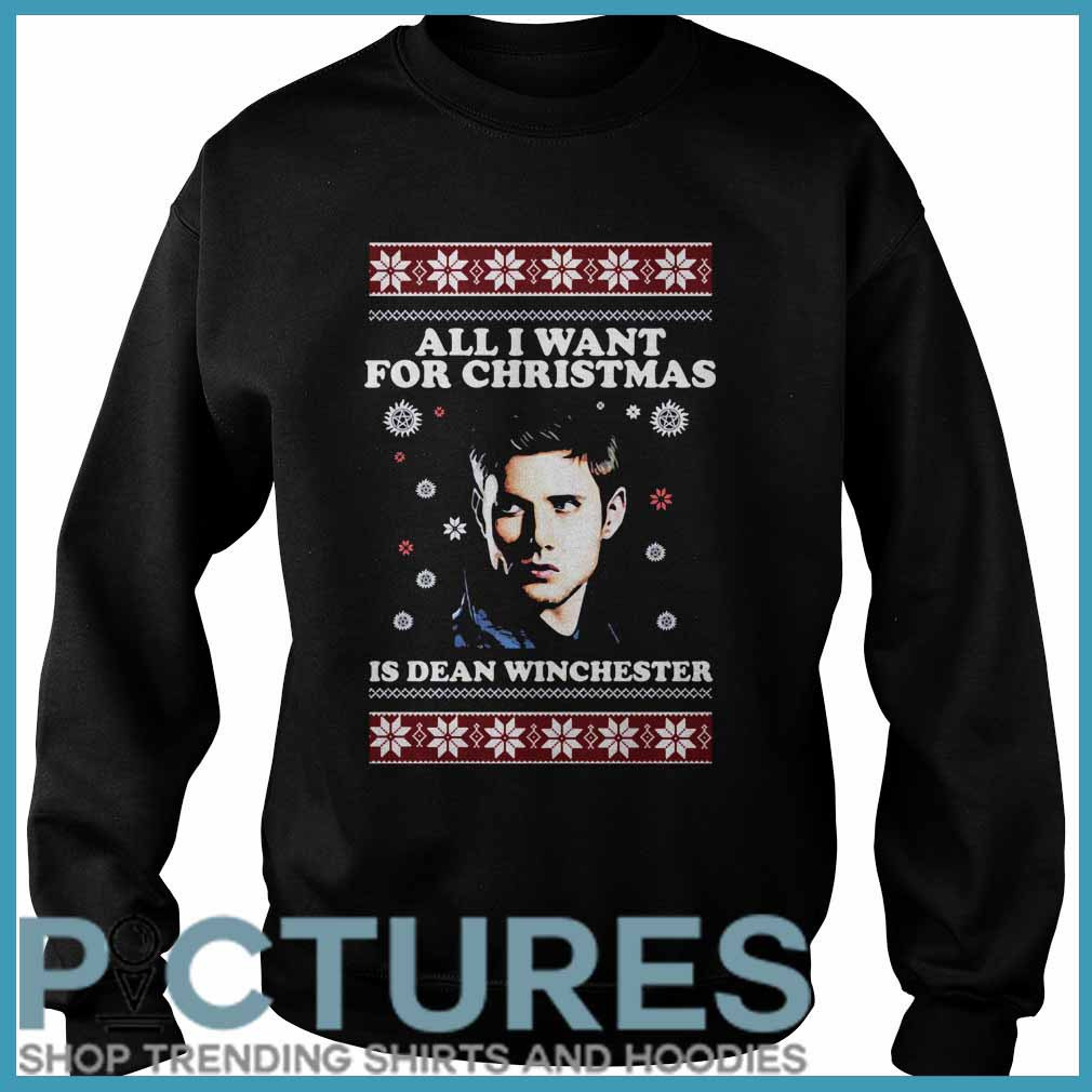 All I want for Christmas is Dean Winchester ugly Sweater