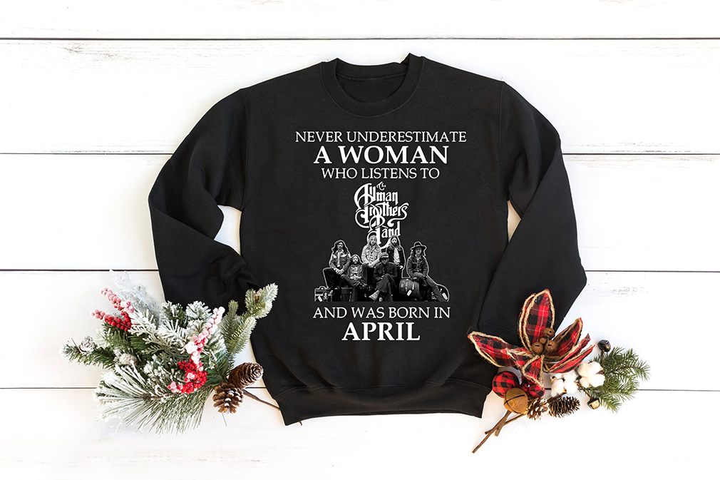 Never Underestimate A Woman Who Listens To Human Brother Band and was born in April Shirt