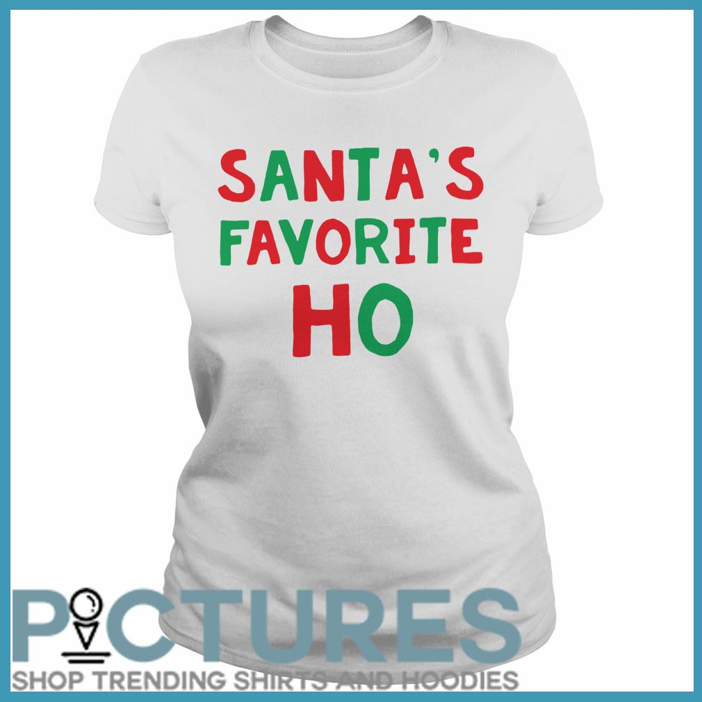 Santa's Favorite Ho Christmas ladies tee