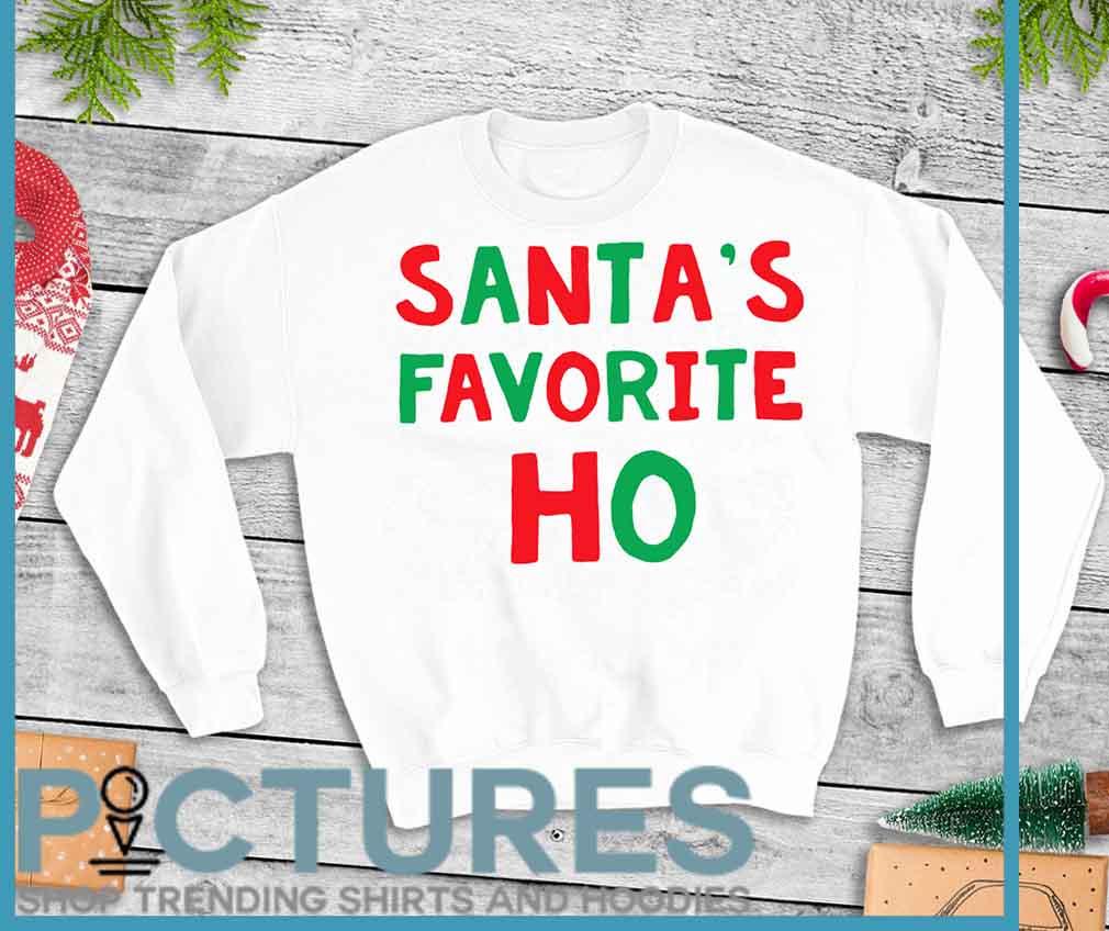 Santa's Favorite Ho Christmas Shirt