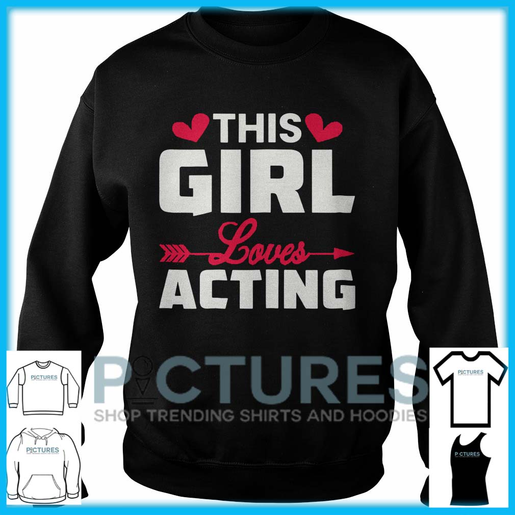 This Girl Loves Acting Sweater