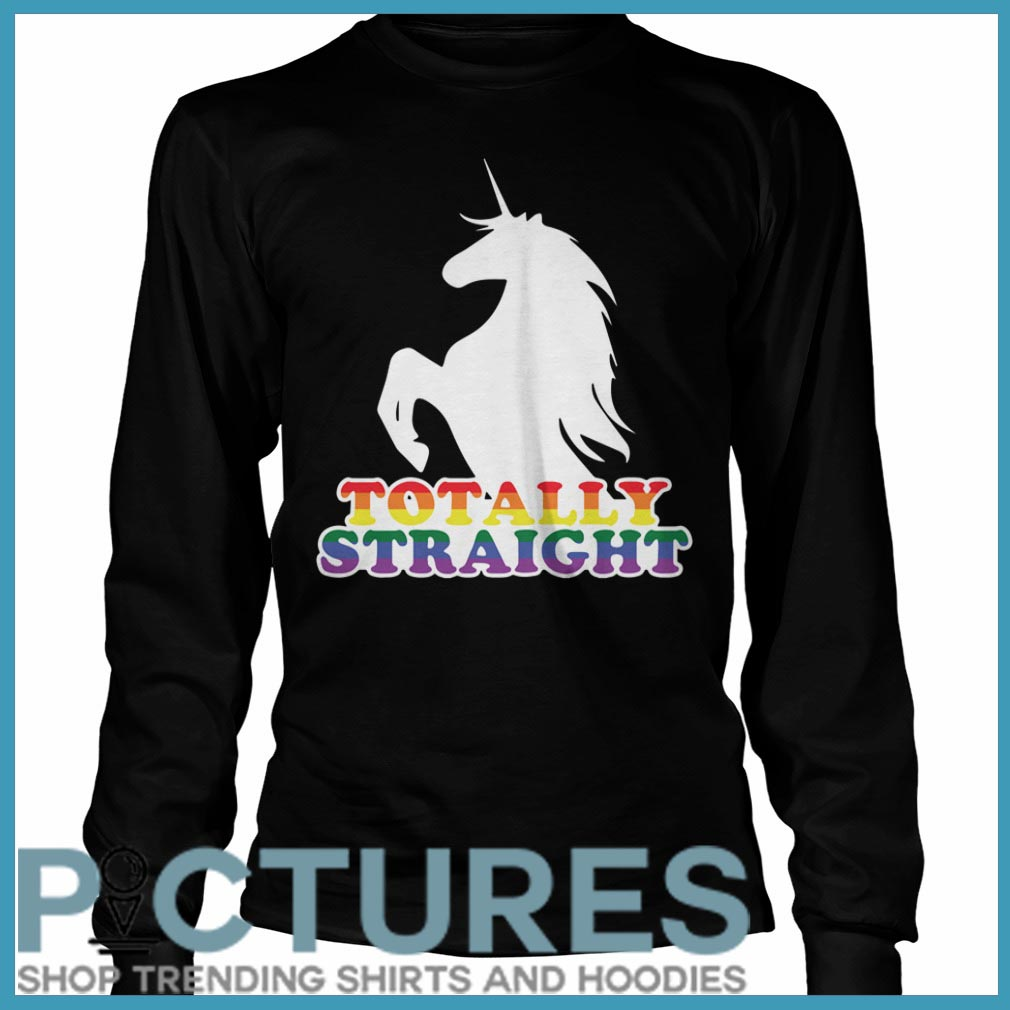 Totally Straight Unicorn Long Sleeve