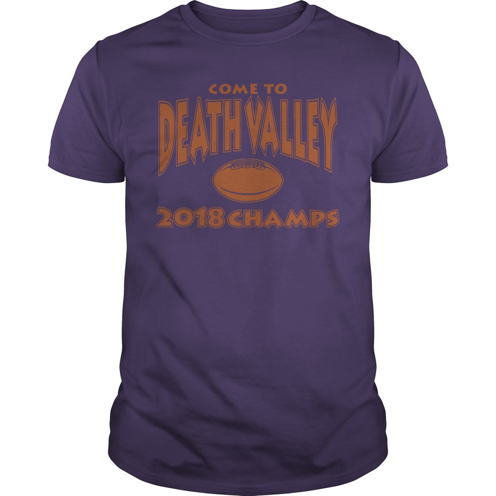 Come to death valley 2018 champs guys tee