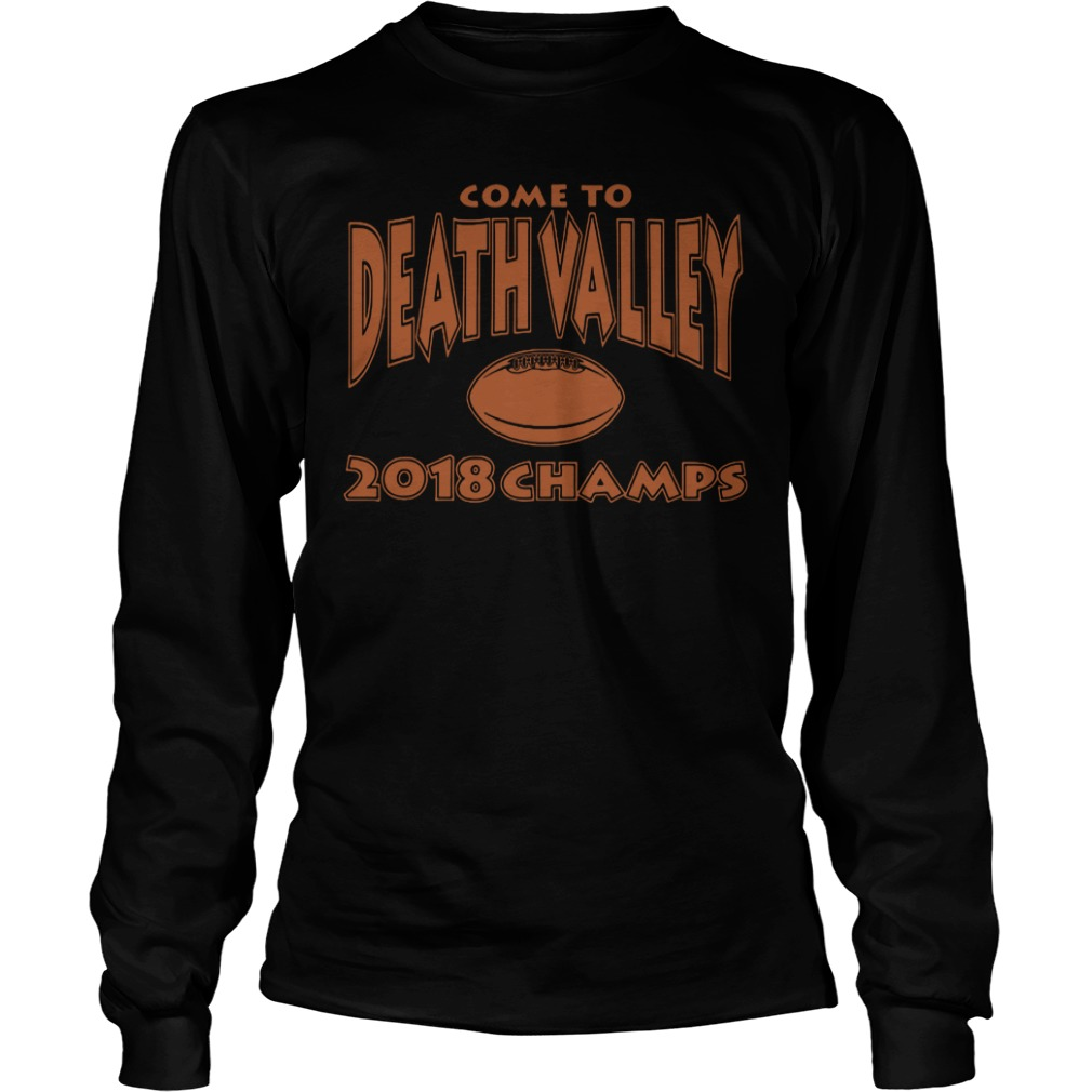 Come to death valley 2018 champs long sleeve