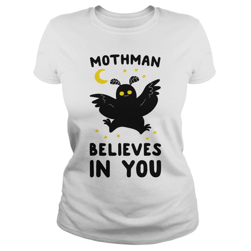 Mothman believes in you ladies tee
