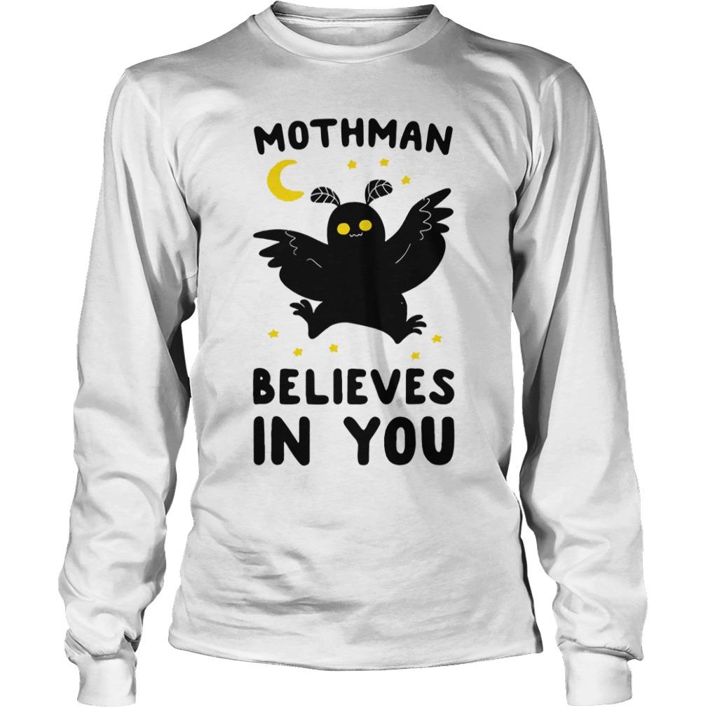 Mothman believes in you long sleeve