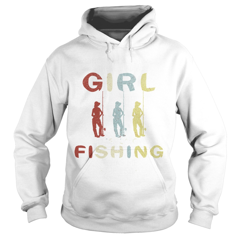 Once upon a time there was a girl who really loved fishing it was me the end hoodie