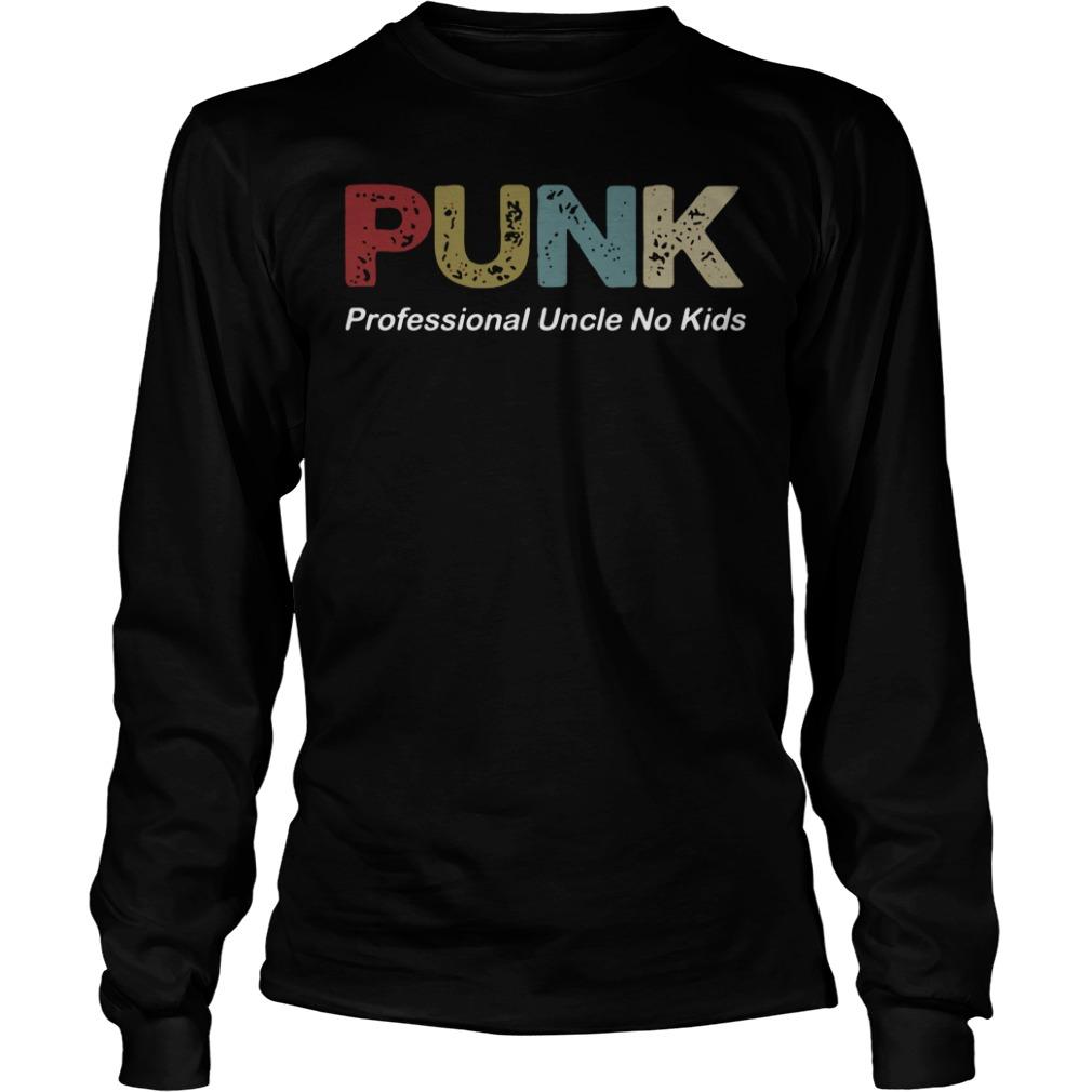Punk Professional Uncle No Kids long sleeve