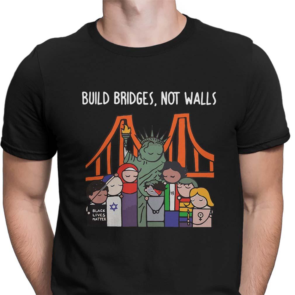 Liberty Build bridges not walls shirt