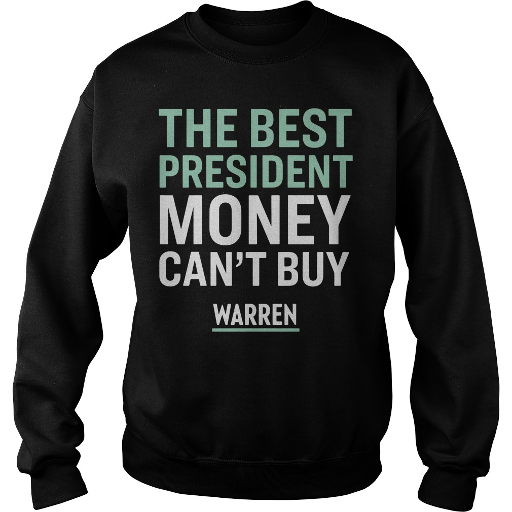 The best president money can't buy Warren sweater