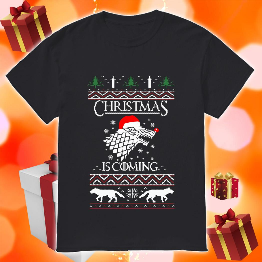 Christmas Is coming Stark Game Of Thrones shirt