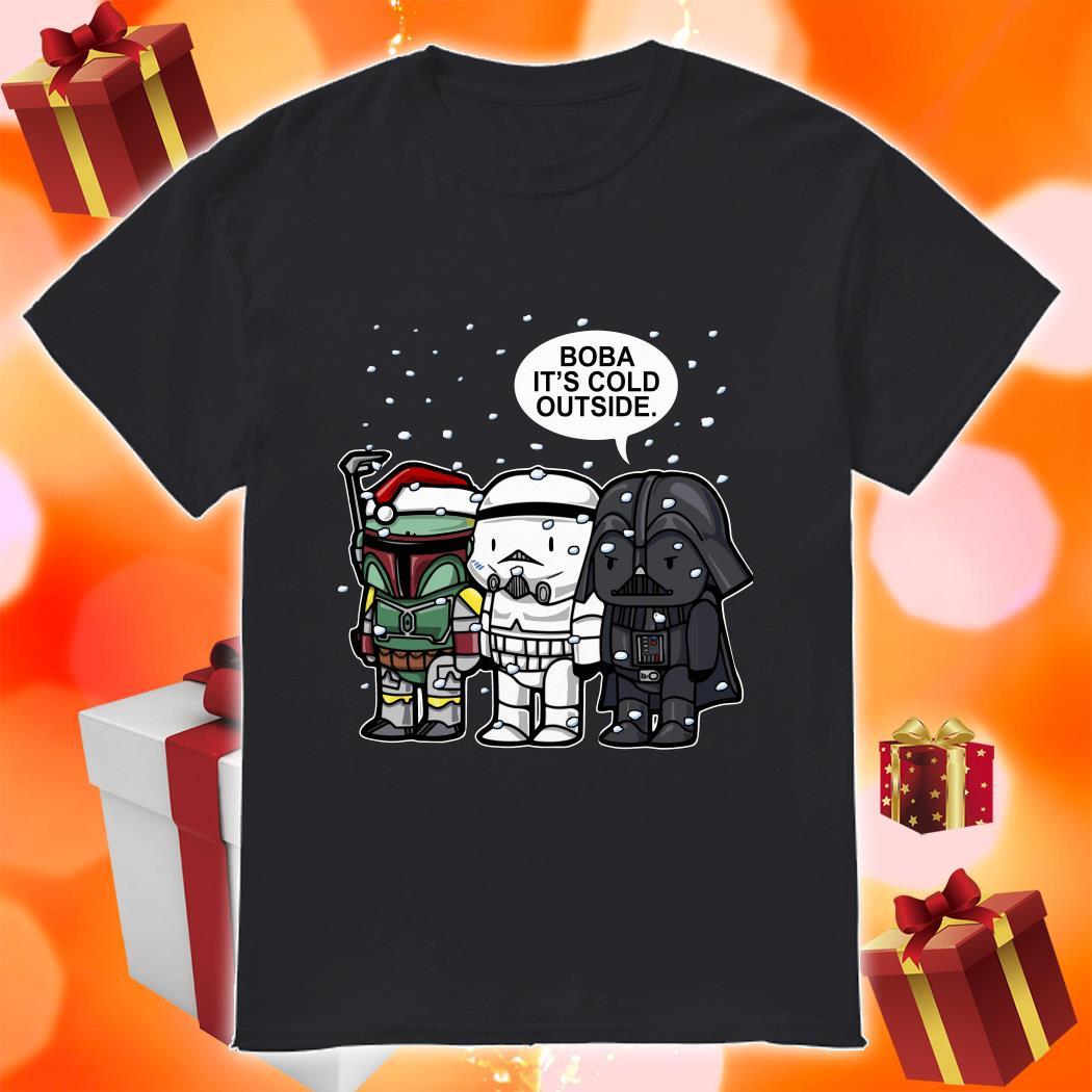 Darth Vader Boba it's cold outside Christmas shirt