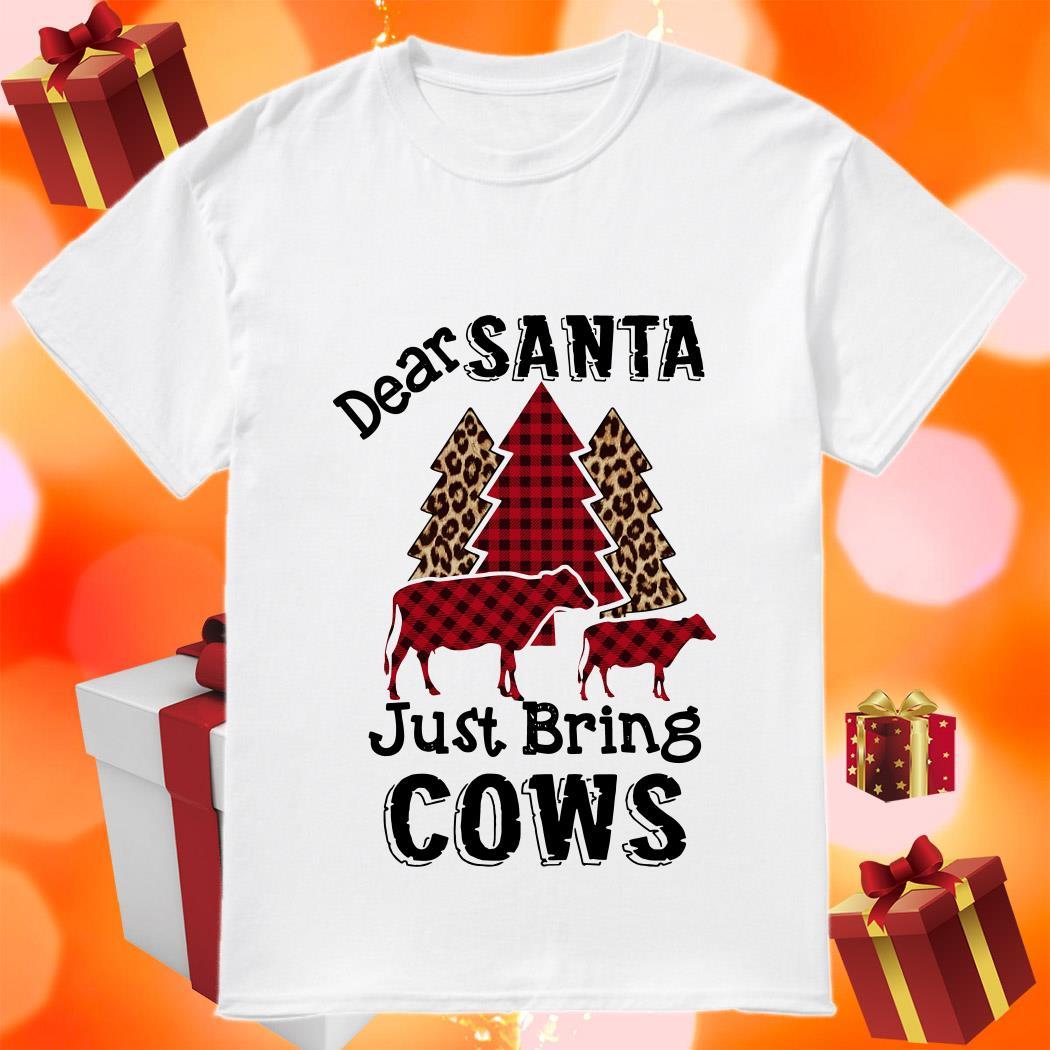 Dear Santa just bring cows tree leopard plaid shirt