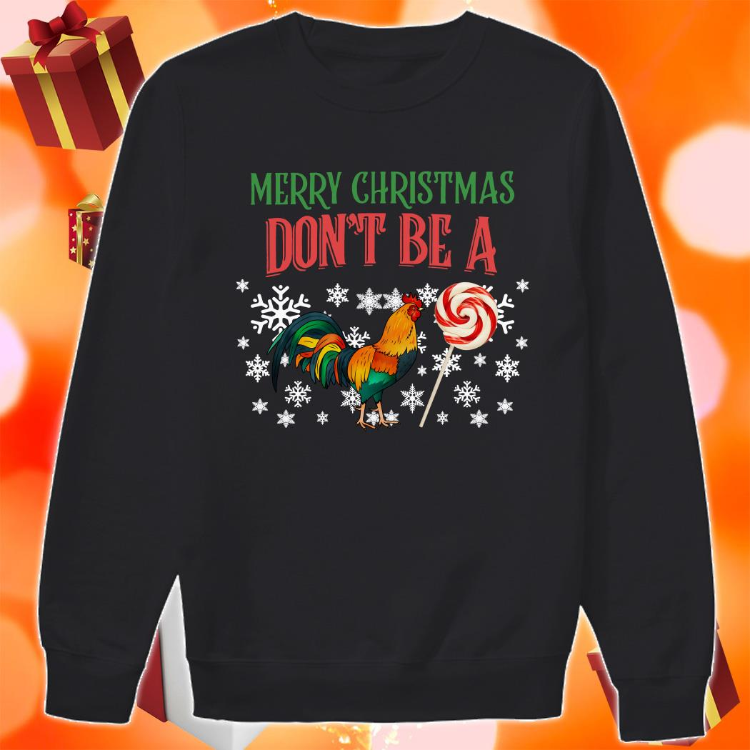 Merry Christmas Don't be a Chicken and Candy sweater