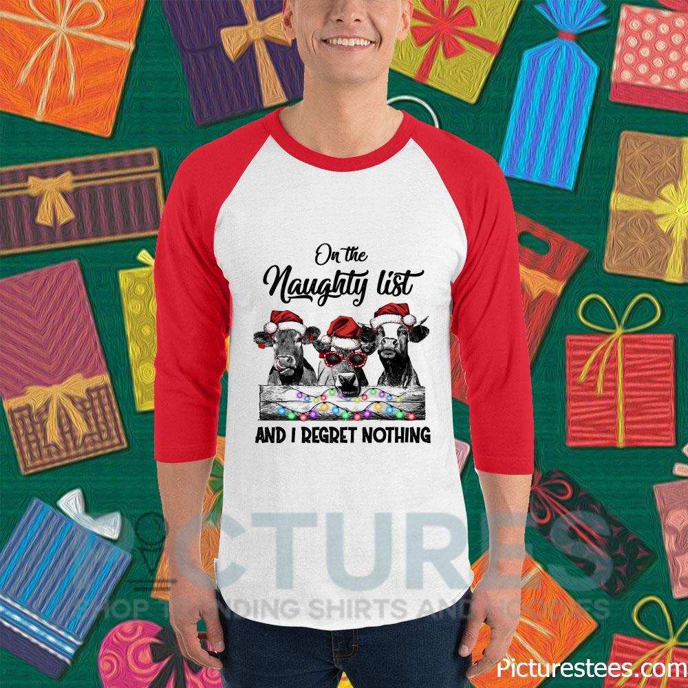 On the naughty list and I regret nothing Cows Christmas Baseball Tee
