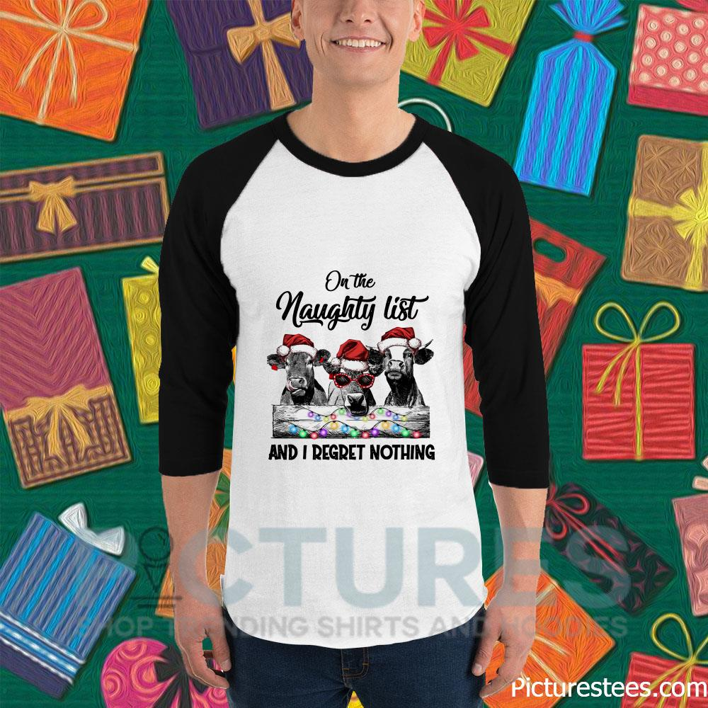 On the naughty list and I regret nothing Cows Christmas Unisex