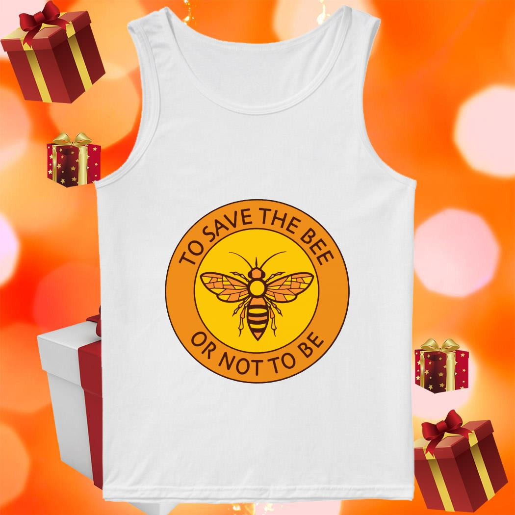 To save the bee or not to be tank top