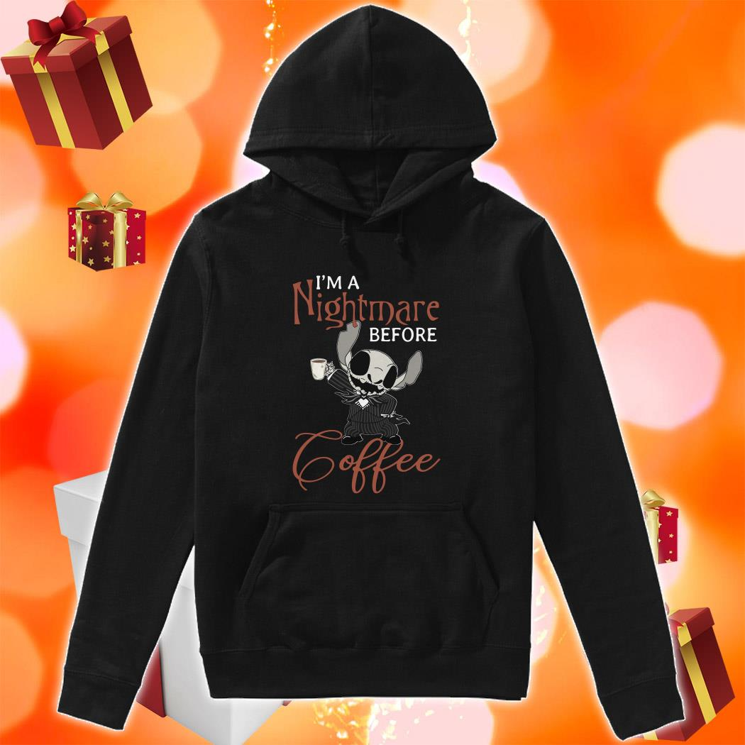 Stitch Skellington I'm a nightmare before Coffee hoodie