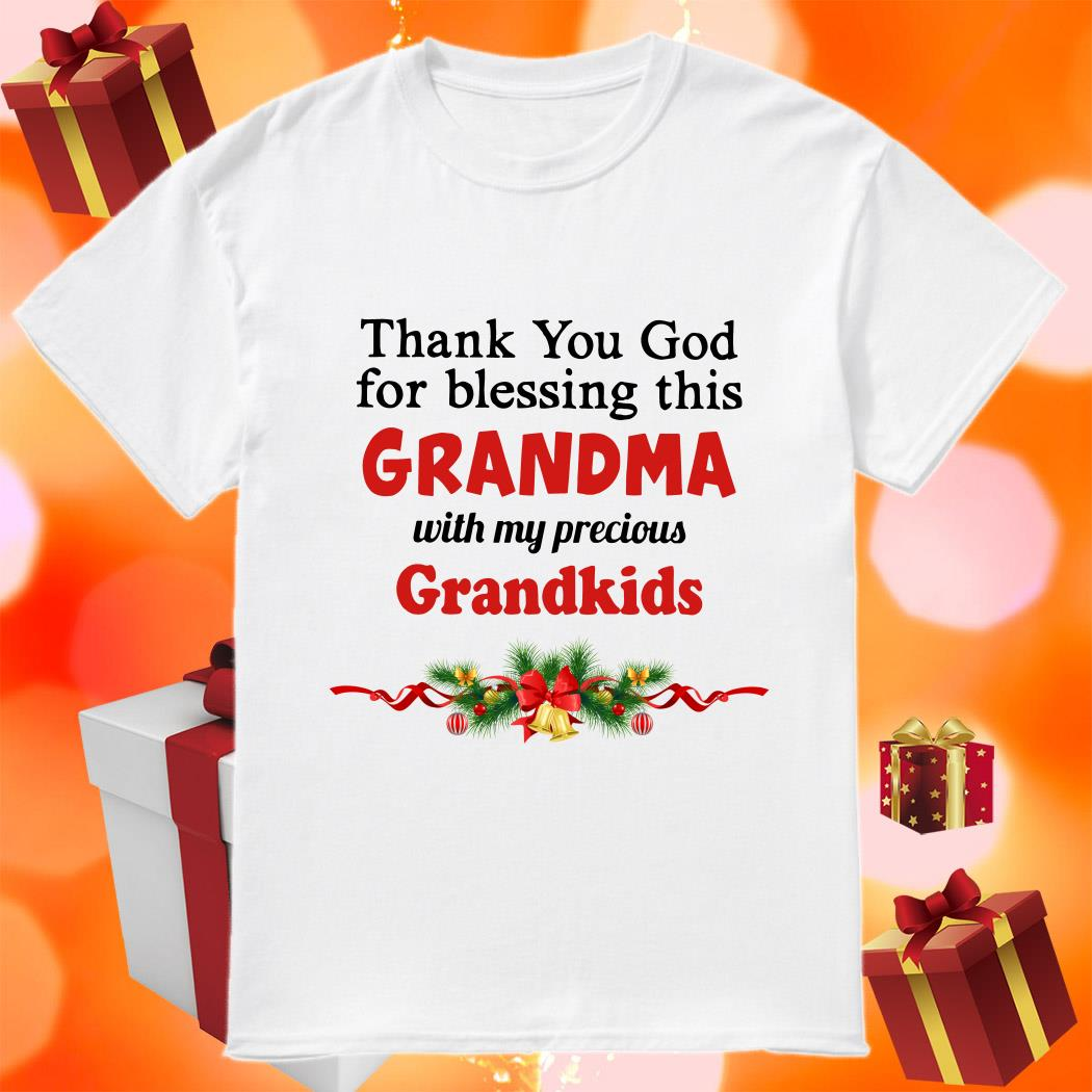 Thank you God for blessing this Grandma with my precious Grandkids Christmas shirt